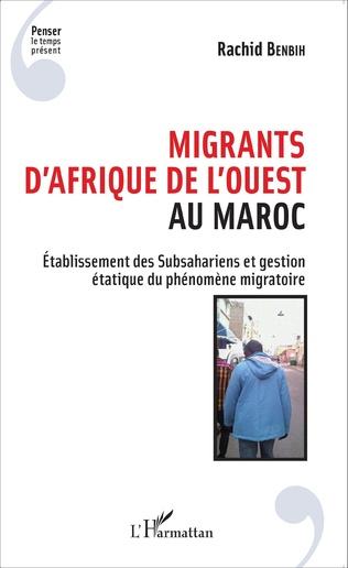 Couverture Migrants d'Afrique de l'Ouest au Maroc