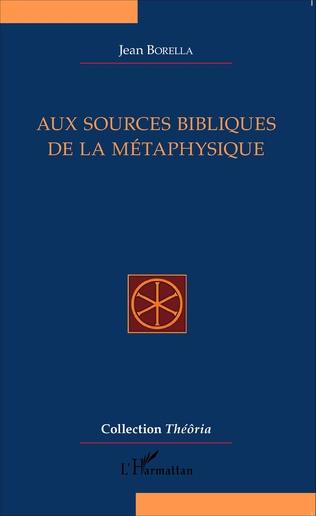 Couverture Aux sources bibliques de la métaphysique