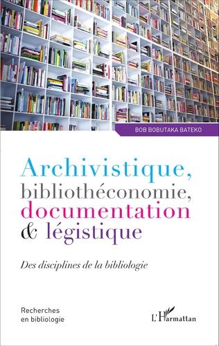 Couverture Archivistique, bibliothéconomie, documentation et légistique
