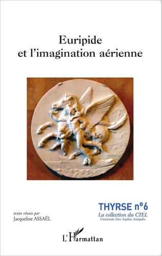 Couverture Euripide et l'imagination aérienne
