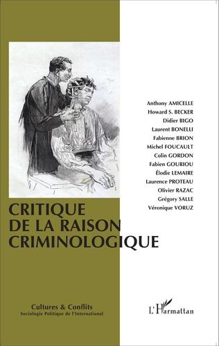 Couverture Critique de la raison criminologique