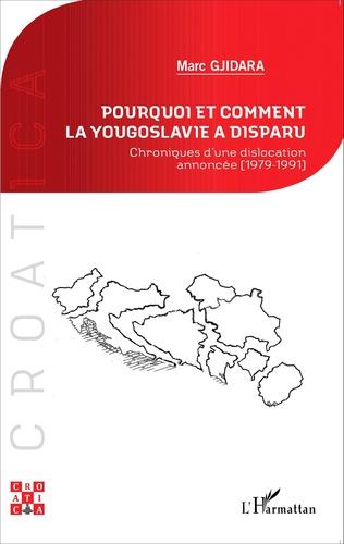 Couverture Pourquoi et comment la Yougoslavie a disparu ?