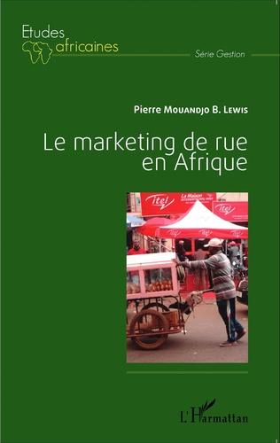 Couverture Le marketing de rue en Afrique