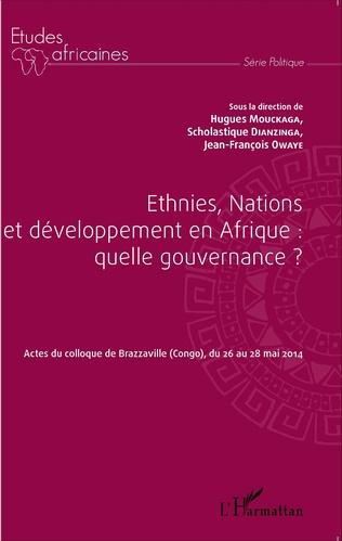 Couverture Ethnies, nations et développement en Afrique : quelle gouvernance ?