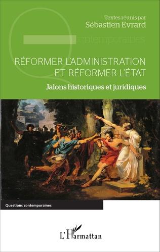 Couverture Réformer l'administration et réformer l'État