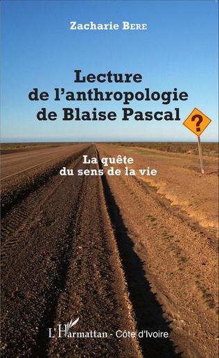Couverture Lecture de l'anthropologie de Blaise Pascal