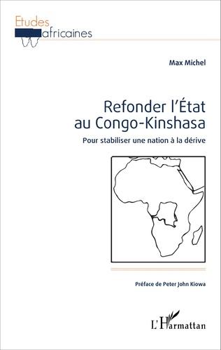 Couverture Refonder l'État au Congo-Kinshasa