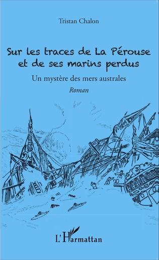 Couverture Sur les traces de La Pérouse et de ses marins perdus