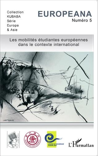Couverture Les mobilités étudiantes européennes dans le contexte international