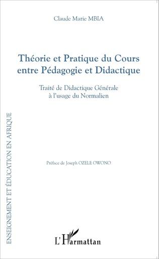 Couverture Théorie et Pratique du Cours entre Pédagogie et Didactique