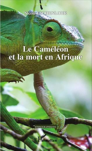 Couverture Le Caméléon et la mort en Afrique