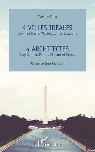 Couverture 4 villes idéales Lyon, Le Havre, Washington et Essaouira