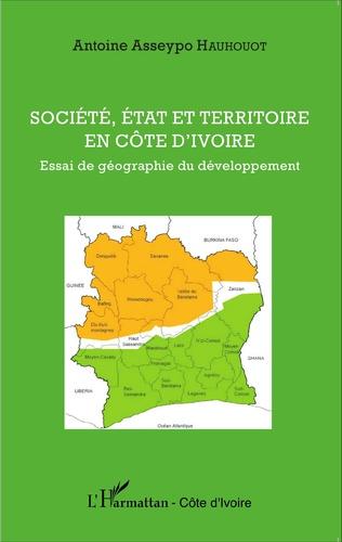 Couverture Société, état et territoire en Côte d'Ivoire