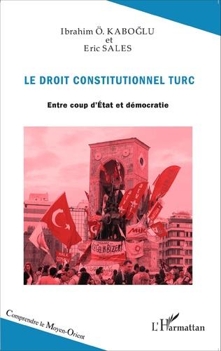 Couverture Le droit constitutionnel turc