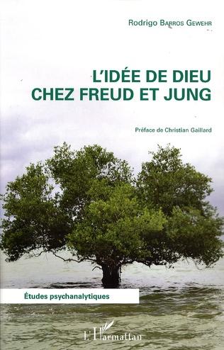 Couverture L'idée de Dieu chez Freud et Jung