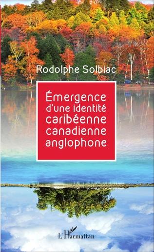 Couverture Émergence d'une identité caribéenne canadienne anglophone