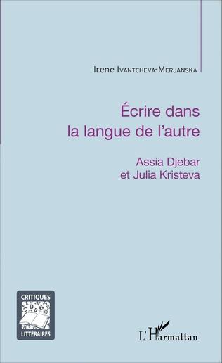 Couverture Écrire dans la langue de l'autre