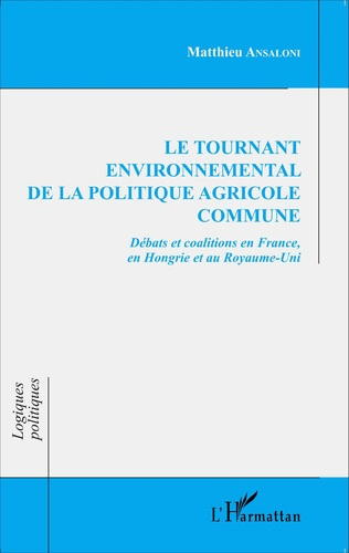 Couverture Le tournant environnemental de la politique agricole commune