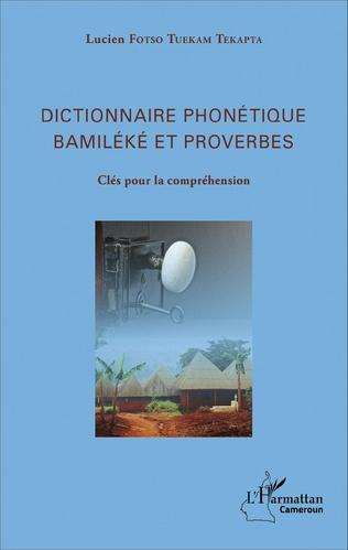 Couverture Dictionnaire phonétique Bamiléké et proverbes