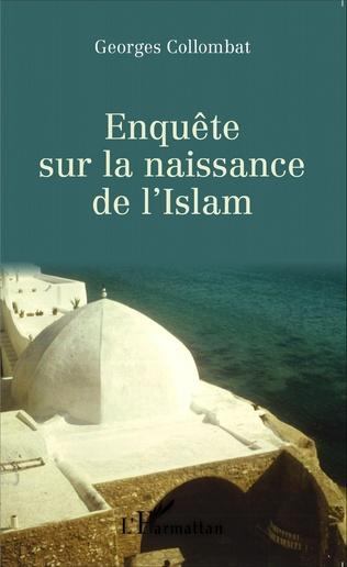Couverture Enquête sur la naissance de l' Islam