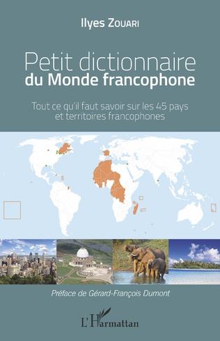 Couverture Petit dictionnaire du Monde francophone