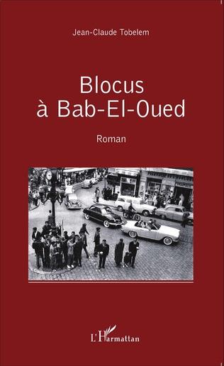 Couverture Blocus à Bab-El-Oued