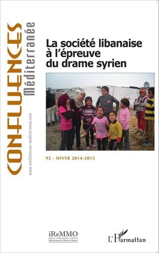 Couverture La société libanaise à l'épreuve du drame syrien