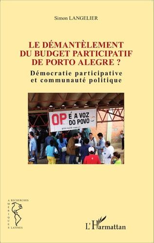Couverture Le démantèlement du budget participatif de Porto Alegre ?
