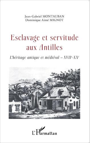 Couverture Esclavage et servitude aux Antilles
