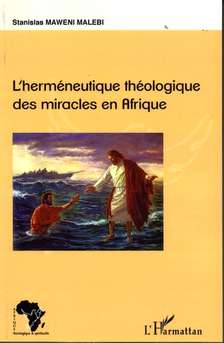Couverture L'herméneutique théologique des miracles en Afrique