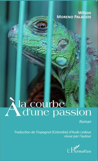 Couverture A la courbe d'une passion