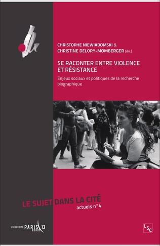 Couverture Se raconter entre violence et résistance