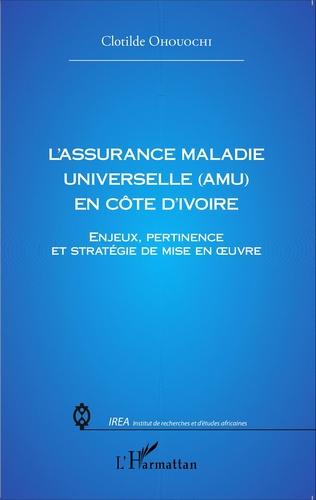 Couverture L'assurance Maladie Universelle (AMU) en Côte d'Ivoire
