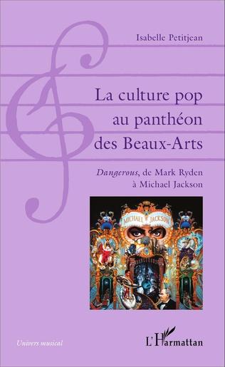 Couverture La culture pop au panthéon des Beaux-Arts