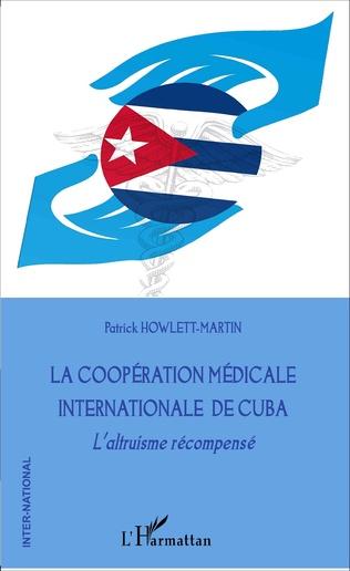 Couverture La coopération médicale internationale de Cuba