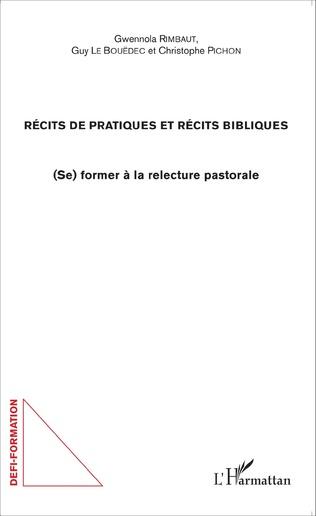 Couverture Récits de pratiques et récits bibliques