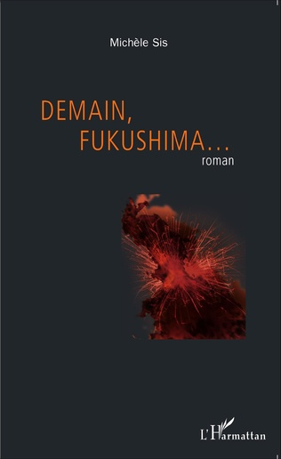 Couverture Demain, Fukushima...