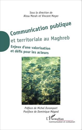 Couverture Communication publique et territoriale au Maghreb