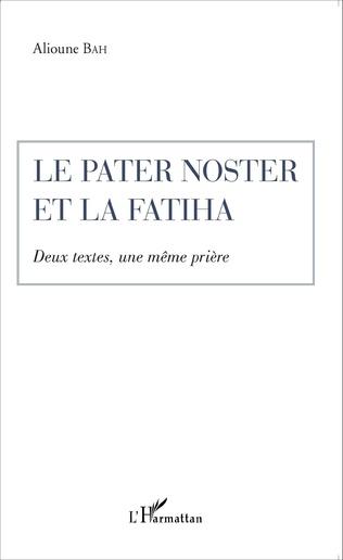 Couverture Le Pater Noster et la Fatiha