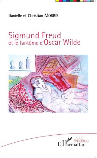 Couverture Sigmund Freud et le fantôme d'Oscar Wilde