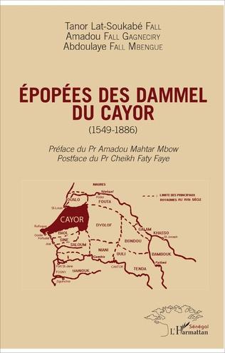 Couverture Epopées des Dammel du Cayor (1549-1886)