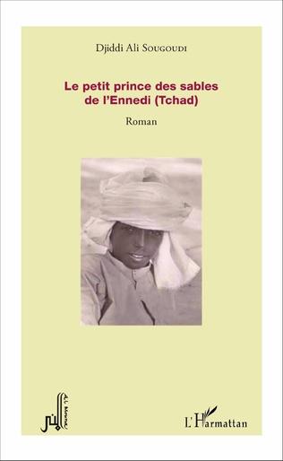 Couverture Le petit prince des sables de l'Ennedi (Tchad)