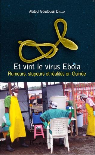 Couverture Et vint le virus Ebola