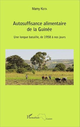 Couverture Autosuffisance alimentaire de la Guinée