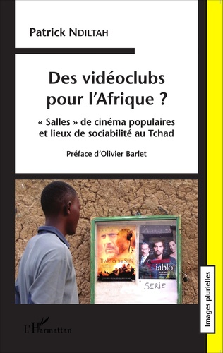Couverture Des vidéoclubs pour l'Afrique ?