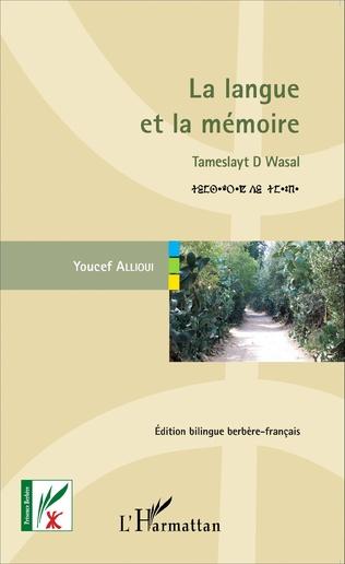 Couverture La langue et la mémoire