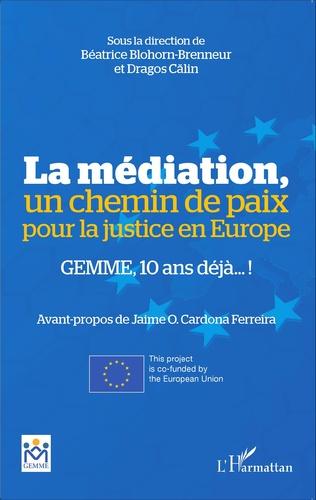 Couverture La médiation, un chemin de paix pour la justice en Europe