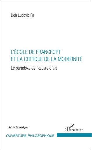 Couverture L'École de Francfort et la critique de la modernité