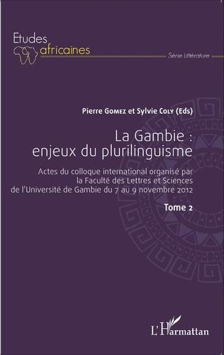 Couverture La Gambie : enjeux du plurilinguisme Tome 2