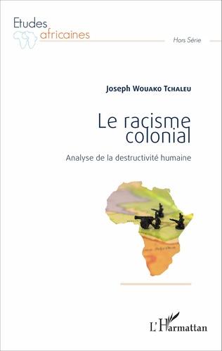 Couverture Le racisme colonial